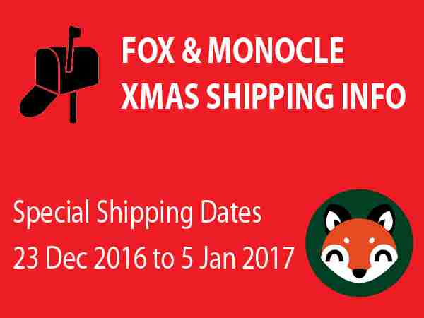 Fox & Monocle Holiday Shipping Dec 2016