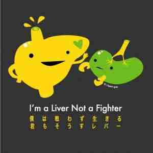 I'm A Liver Not A Fighter Tshirt By I Heart Guts