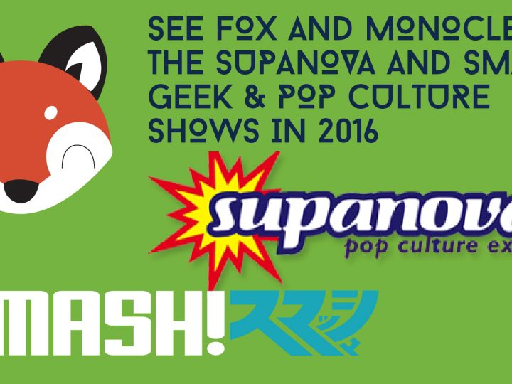 See Fox & Monocle at SUPANOVA Sydney 2016